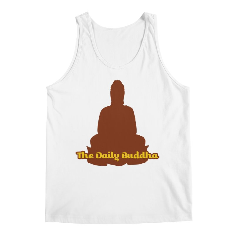The Daily Buddha Men's Regular Tank by The Daily Buddha Artist Shop
