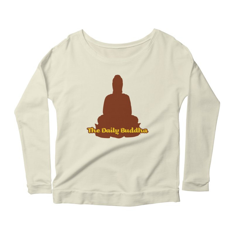 The Daily Buddha Women's Scoop Neck Longsleeve T-Shirt by The Daily Buddha Artist Shop