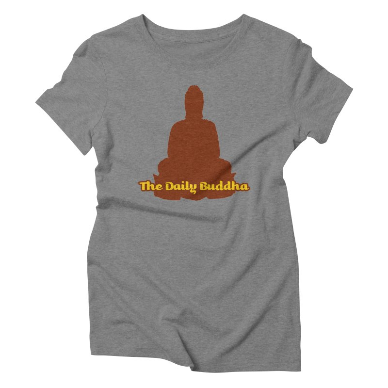The Daily Buddha Women's Triblend T-Shirt by The Daily Buddha Artist Shop