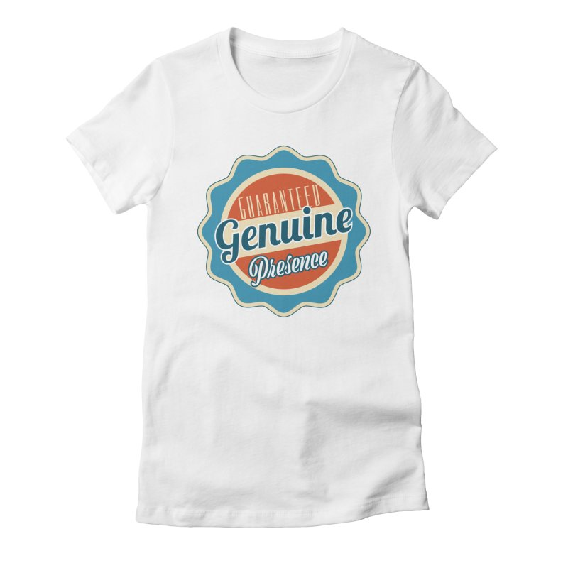 Retro-Style Genuine Presence Women's Fitted T-Shirt by The Daily Buddha Artist Shop