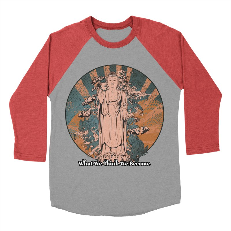 Become Women's Baseball Triblend Longsleeve T-Shirt by The Daily Buddha Artist Shop