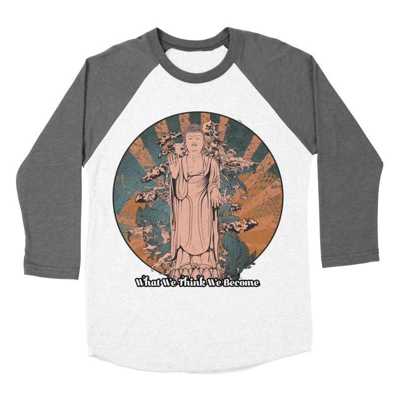 Become Men's Baseball Triblend Longsleeve T-Shirt by The Daily Buddha Artist Shop