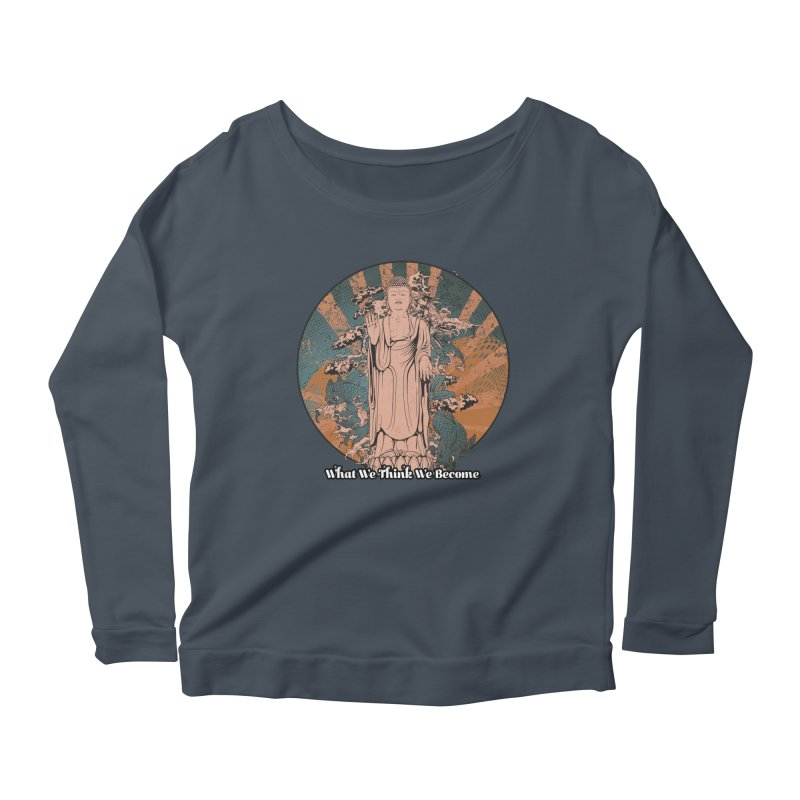 Become Women's Scoop Neck Longsleeve T-Shirt by The Daily Buddha Artist Shop