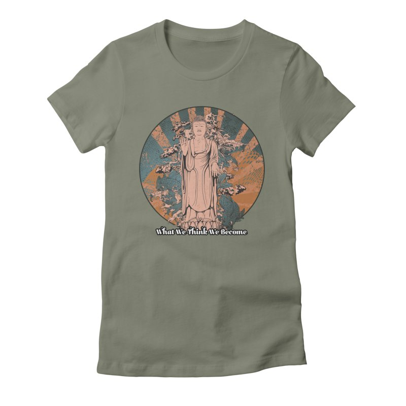 Become Women's Fitted T-Shirt by The Daily Buddha Artist Shop