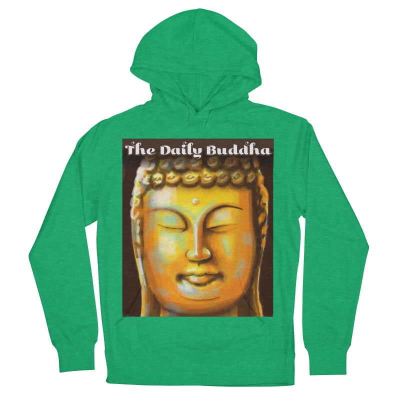 The Daily Buddha- Color Women's French Terry Pullover Hoody by The Daily Buddha Artist Shop