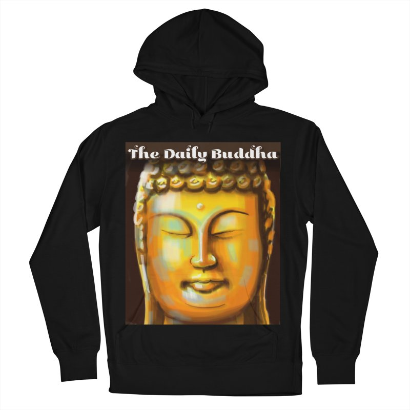 The Daily Buddha- Color Men's French Terry Pullover Hoody by The Daily Buddha Artist Shop
