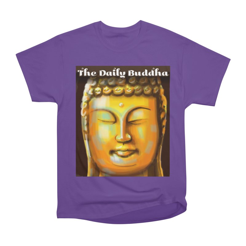The Daily Buddha- Color Women's Heavyweight Unisex T-Shirt by The Daily Buddha Artist Shop