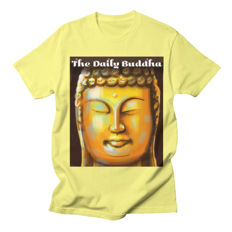 The Daily Buddha- Color Women's Regular Unisex T-Shirt by The Daily Buddha Artist Shop