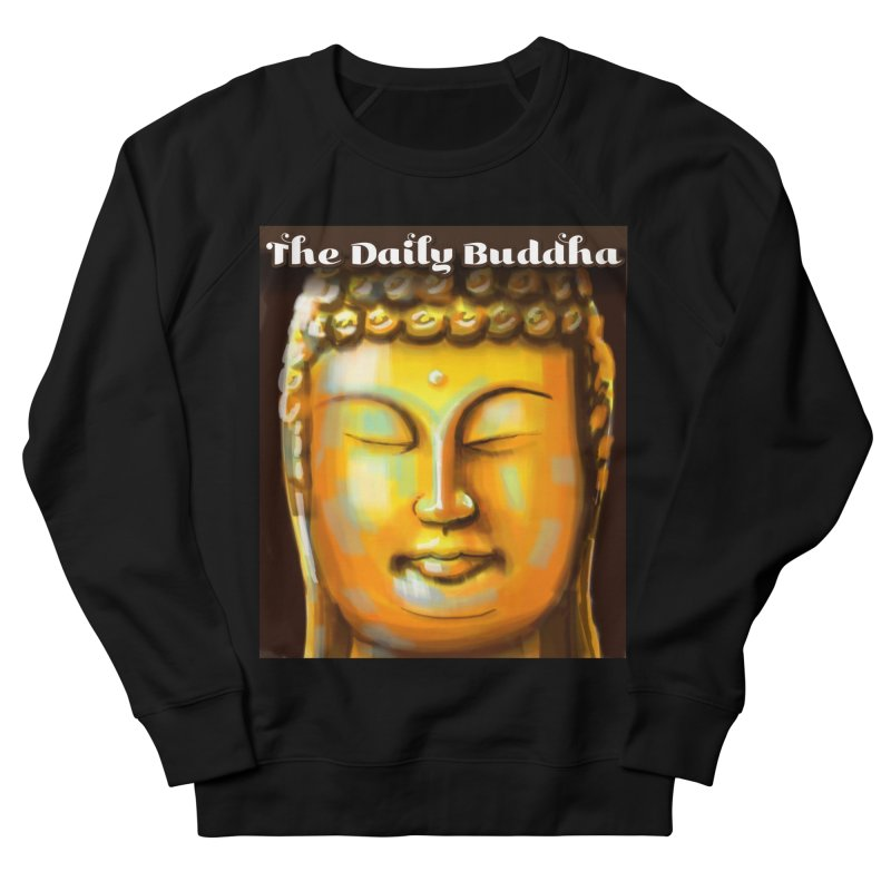 The Daily Buddha- Color Men's French Terry Sweatshirt by The Daily Buddha Artist Shop