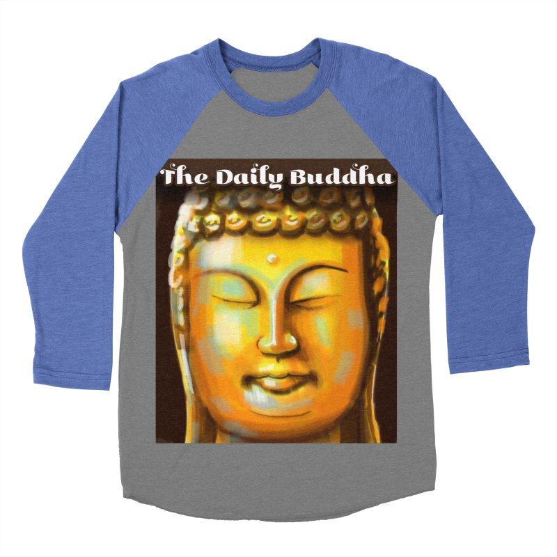 The Daily Buddha- Color Women's Baseball Triblend Longsleeve T-Shirt by The Daily Buddha Artist Shop