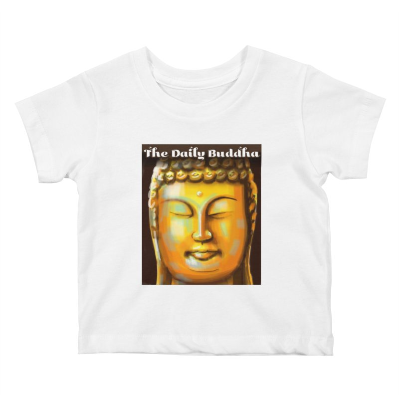 The Daily Buddha- Color Kids Baby T-Shirt by The Daily Buddha Artist Shop