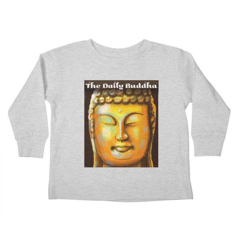 The Daily Buddha- Color Kids Toddler Longsleeve T-Shirt by The Daily Buddha Artist Shop