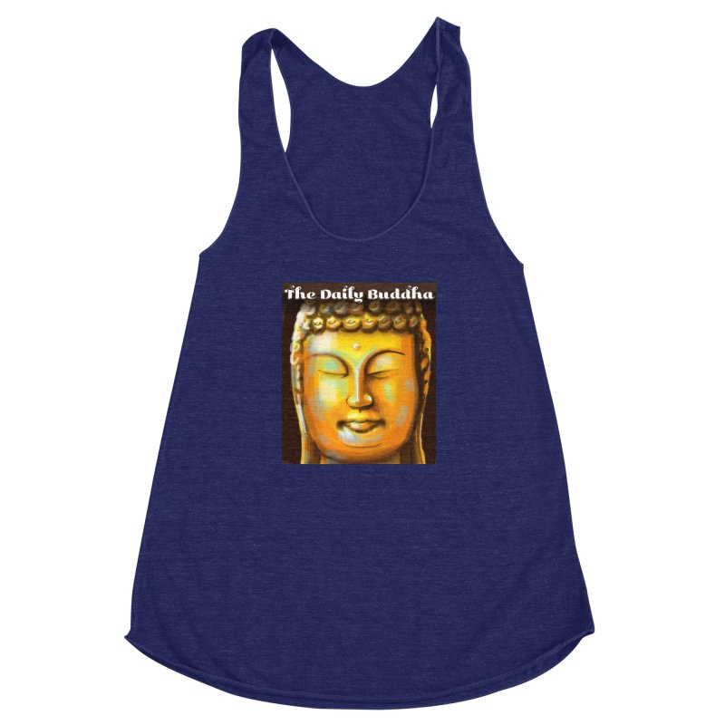 The Daily Buddha- Color Women's Racerback Triblend Tank by The Daily Buddha Artist Shop