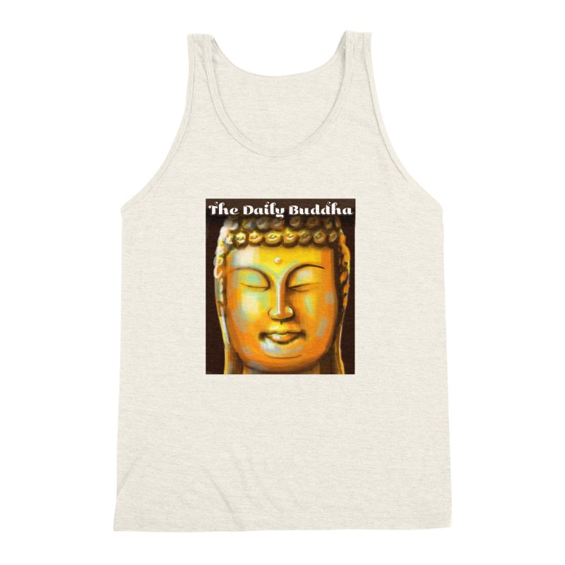 The Daily Buddha- Color Men's Triblend Tank by The Daily Buddha Artist Shop