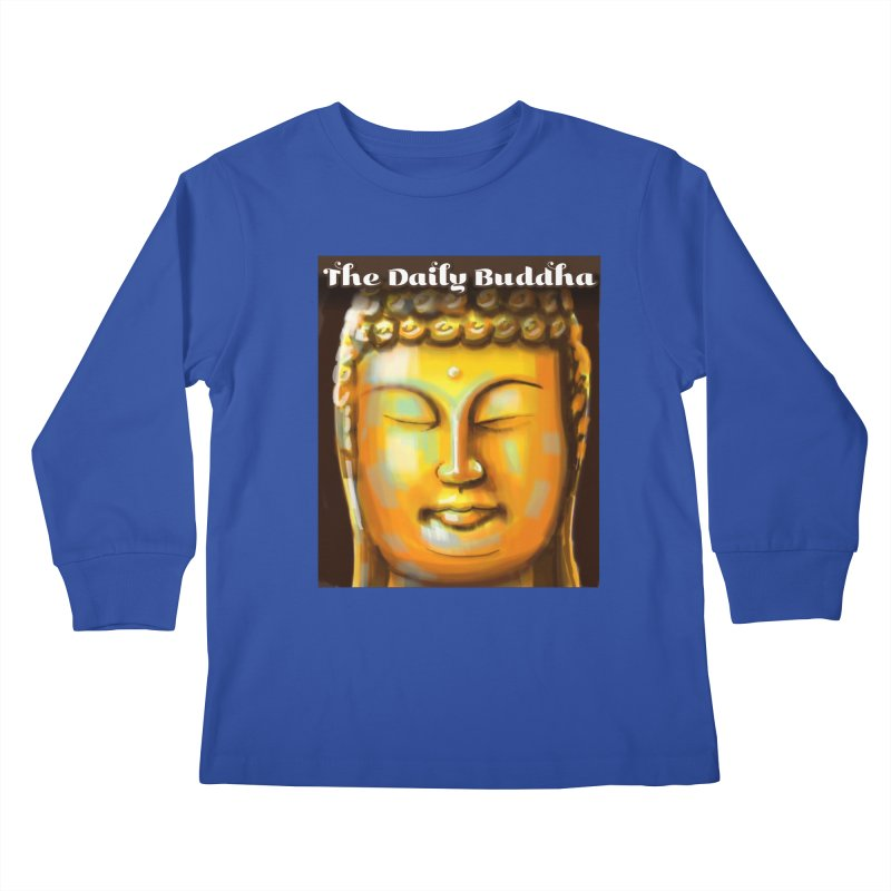 The Daily Buddha- Color Kids Longsleeve T-Shirt by The Daily Buddha Artist Shop