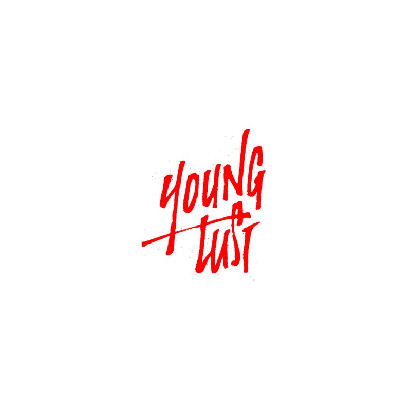 Young Lust by The Daily Pick