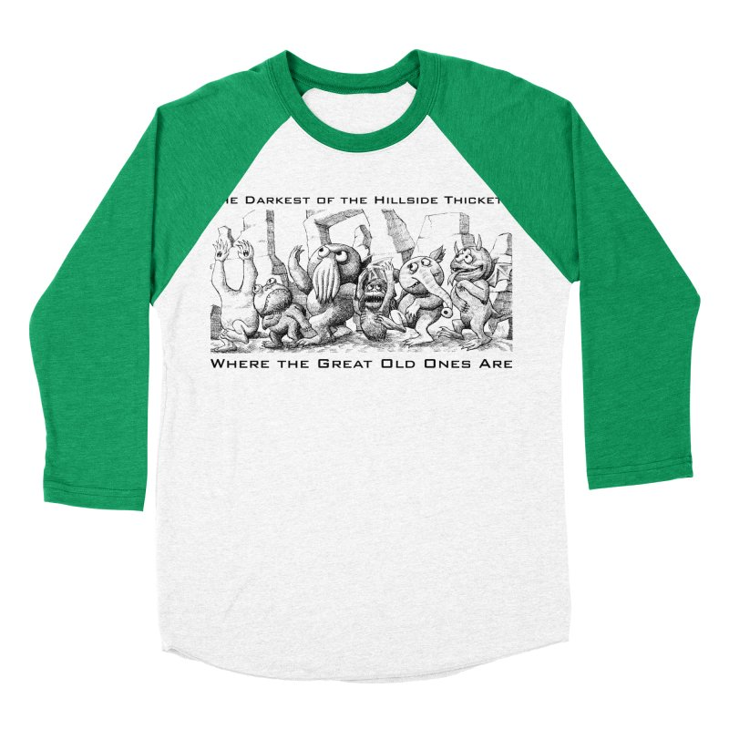 Where The Great Old Ones Are Men's Baseball Triblend Longsleeve T-Shirt by The Darkest of the Hillside Thickets Merchporium