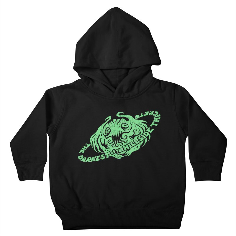 Planet Cthulhu (Distressed) Kids Toddler Pullover Hoody by The Darkest of the Hillside Thickets Merchporium