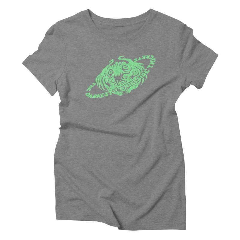 Planet Cthulhu (Distressed) Women's Triblend T-Shirt by The Darkest of the Hillside Thickets Merchporium