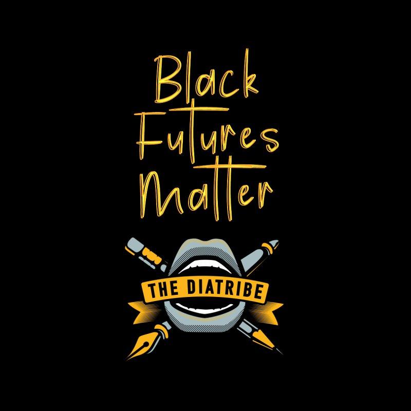 Black Futures Matter Men's T-Shirt by thediatribe's Artist Shop