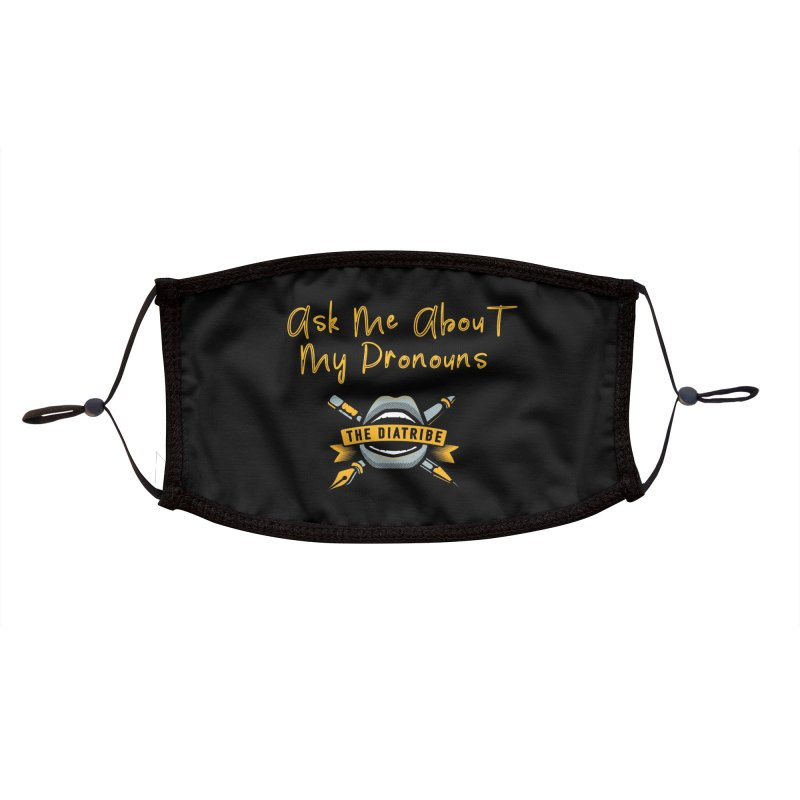 Ask Me About My Pronouns Accessories Face Mask by thediatribe's Artist Shop