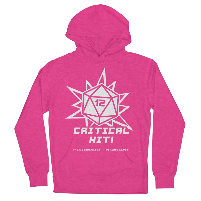 Critical Hit Women's French Terry Pullover Hoody by thediceabide's Artist Shop