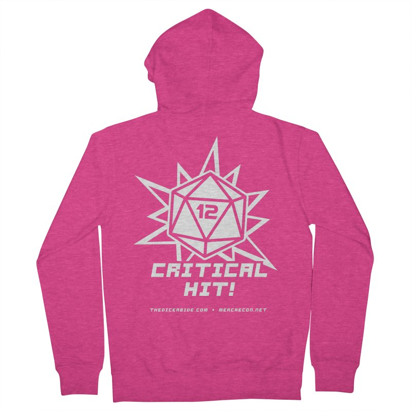 Critical Hit Women's French Terry Zip-Up Hoody by thediceabide's Artist Shop