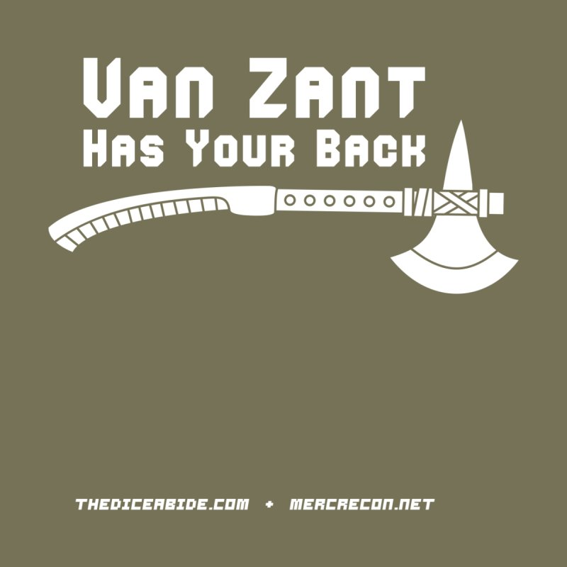 Van Zant Has Your Back by thediceabide's Artist Shop