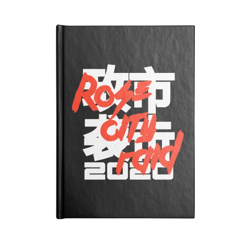 Rose City Raid 2020 White on Black Accessories Blank Journal Notebook by thediceabide's Artist Shop