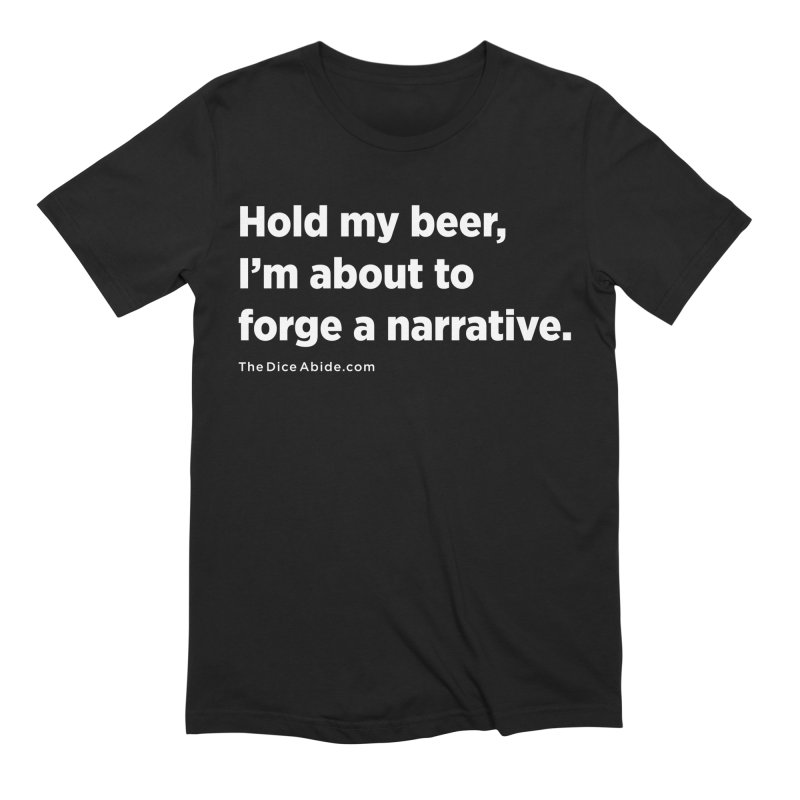 Forge a Narrative Men's Extra Soft T-Shirt by thediceabide's Artist Shop