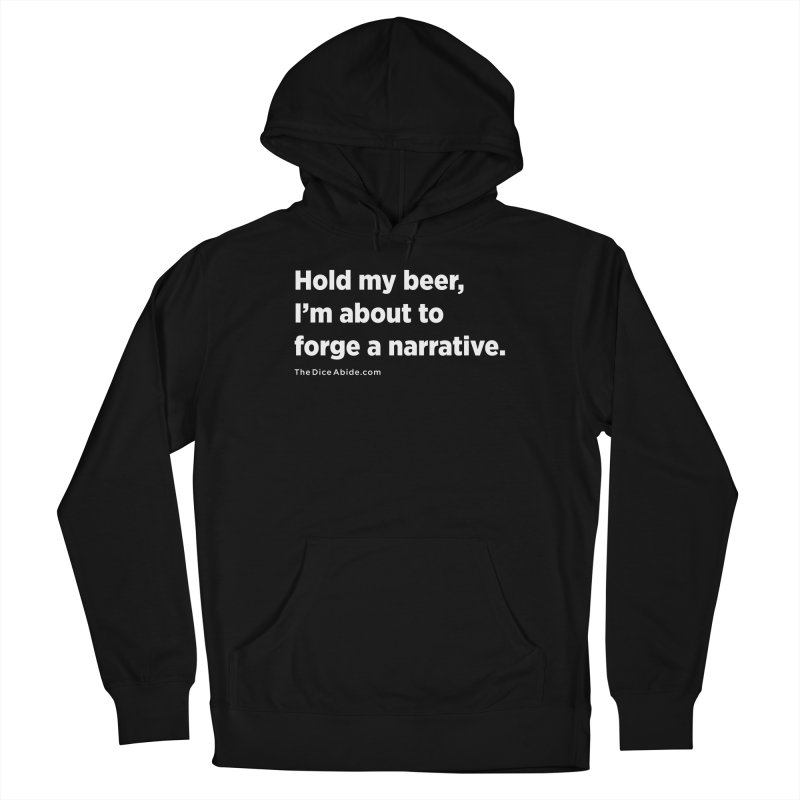 Forge a Narrative Men's French Terry Pullover Hoody by thediceabide's Artist Shop