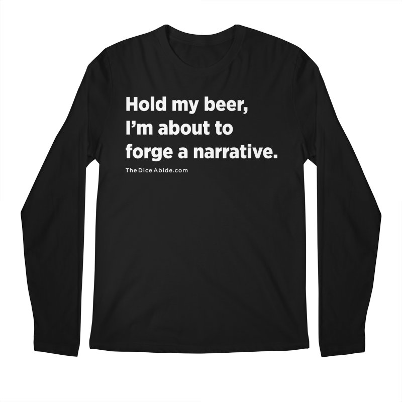 Forge a Narrative Men's Regular Longsleeve T-Shirt by thediceabide's Artist Shop