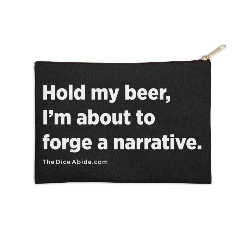 Forge a Narrative Accessories Zip Pouch by thediceabide's Artist Shop