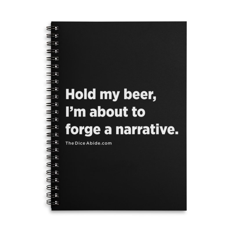 Forge a Narrative Accessories Lined Spiral Notebook by thediceabide's Artist Shop