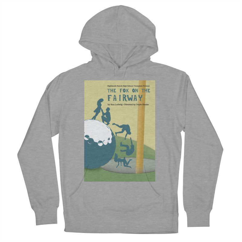 The Fox on the Fairway Swag Women's French Terry Pullover Hoody by HRHS Thespian Swaggy Tees