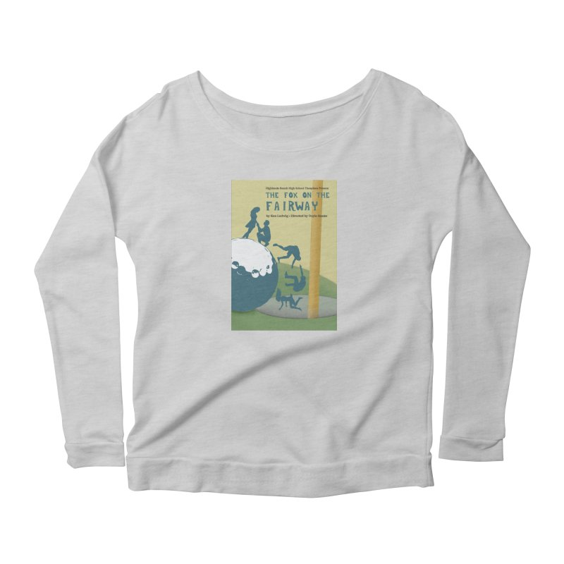 The Fox on the Fairway Swag Women's Scoop Neck Longsleeve T-Shirt by HRHS Thespian Swaggy Tees