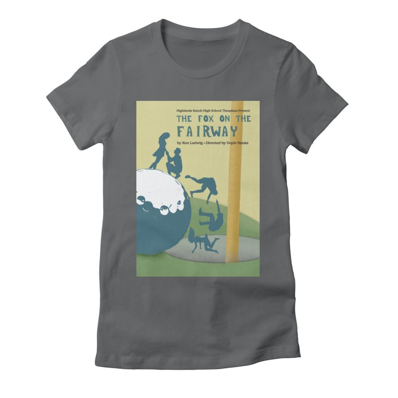 The Fox on the Fairway Swag Women's Fitted T-Shirt by HRHS Thespian Swaggy Tees