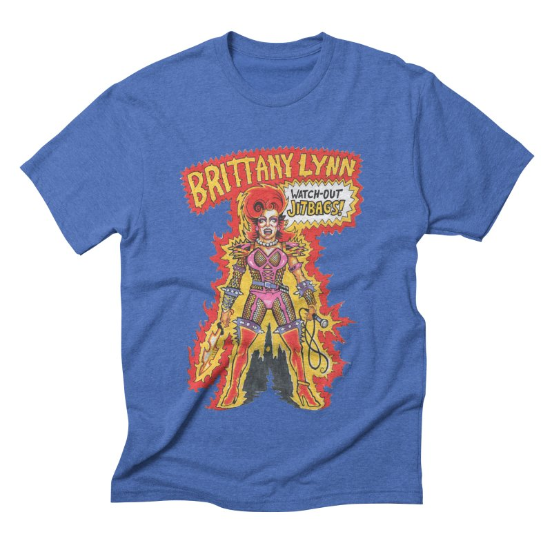 Watch Out Jitbags! Men's T-Shirt by BRITTANY LYNN AND HER DRAG MAFIA