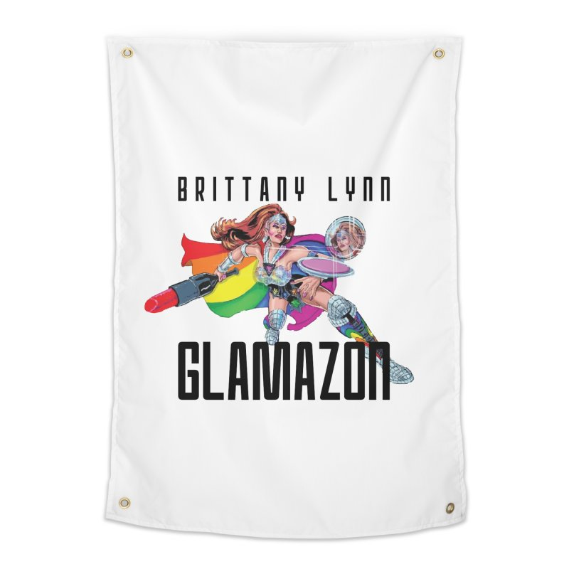 Glamazon Home Tapestry by BRITTANY LYNN AND HER DRAG MAFIA