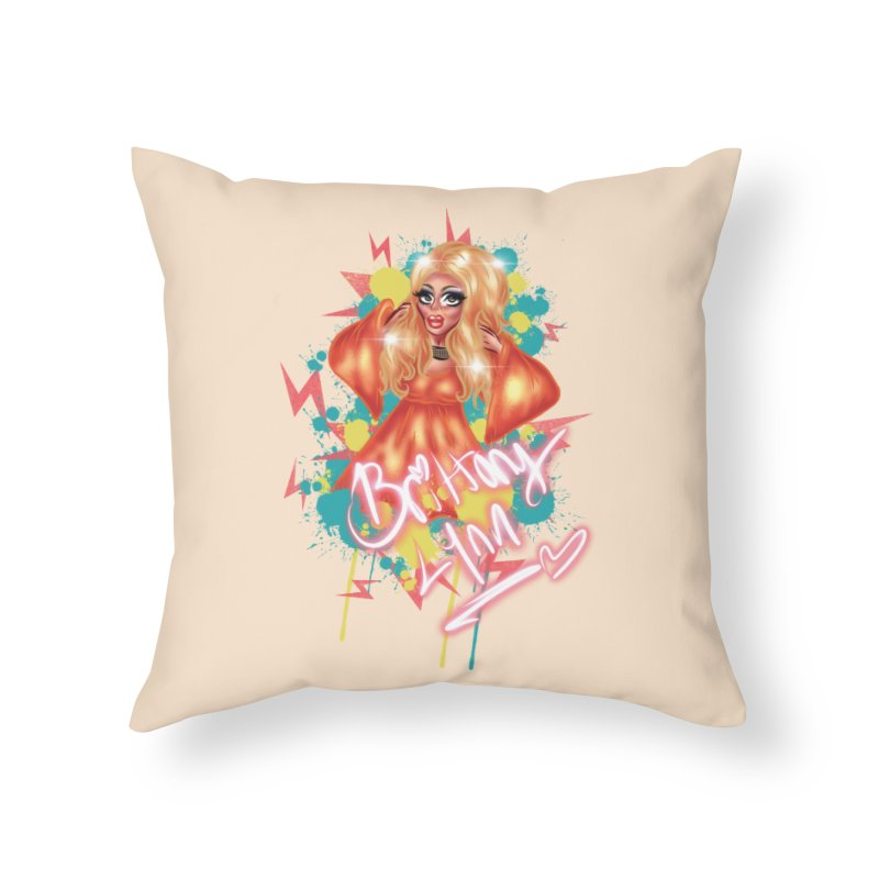 Pretty Brittany Home Throw Pillow by BRITTANY LYNN AND HER DRAG MAFIA