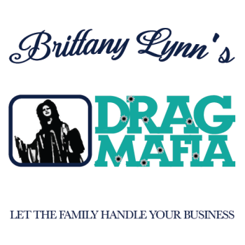 BRITTANY LYNN AND HER DRAG MAFIA Logo