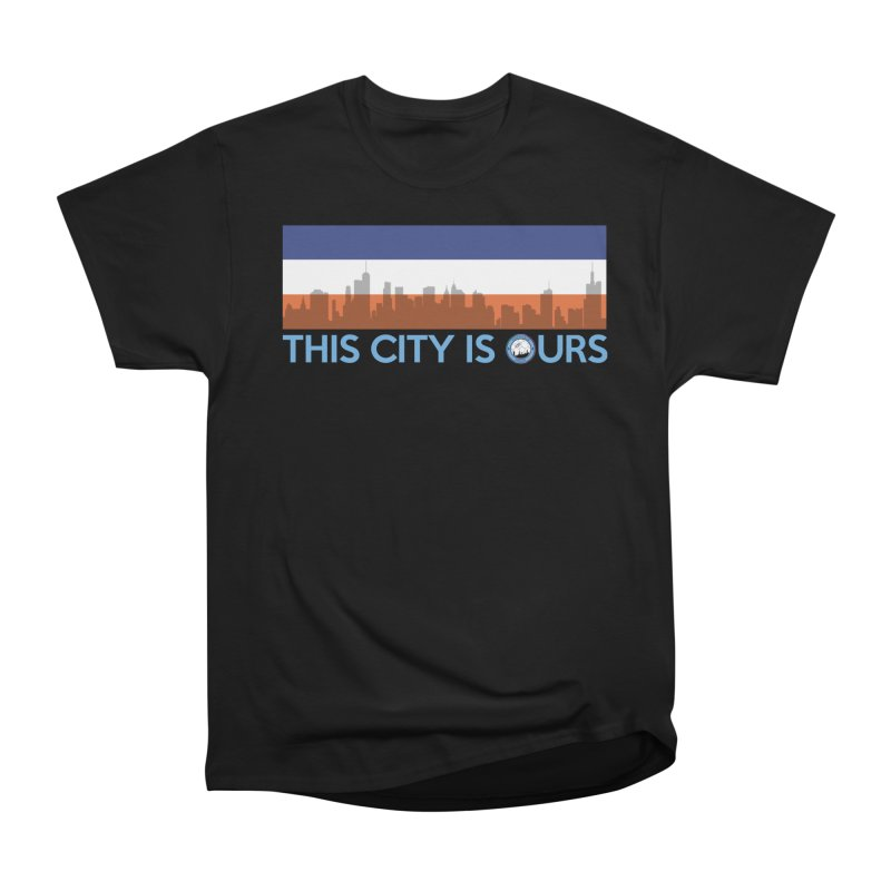 OUR CITY in Men's Heavyweight T-Shirt Black by THE DUDES IN BLUE SHOP