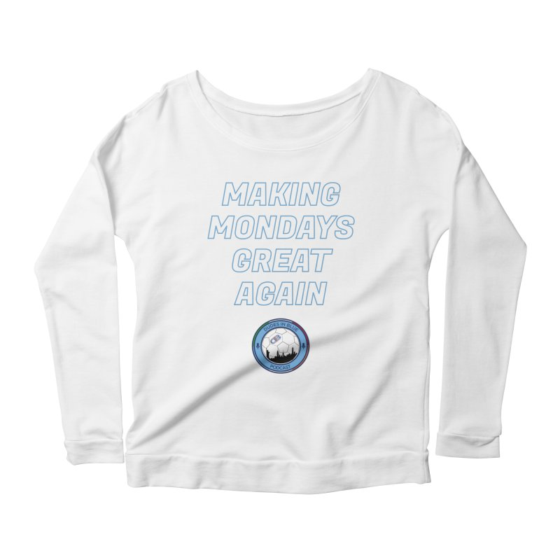 MONDAY BLUES Women's Scoop Neck Longsleeve T-Shirt by THE DUDES IN BLUE SHOP