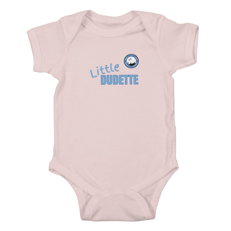LIL DUDETTE! Kids Baby Bodysuit by THE DUDES IN BLUE SHOP