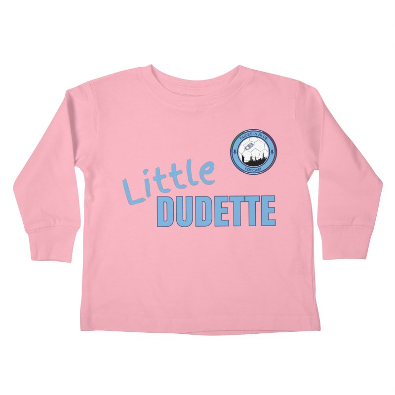 LIL DUDETTE! Kids Toddler Longsleeve T-Shirt by THE DUDES IN BLUE SHOP