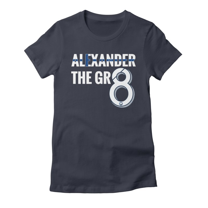 ALEXANDER THE GR8! Women's Fitted T-Shirt by THE DUDES IN BLUE SHOP