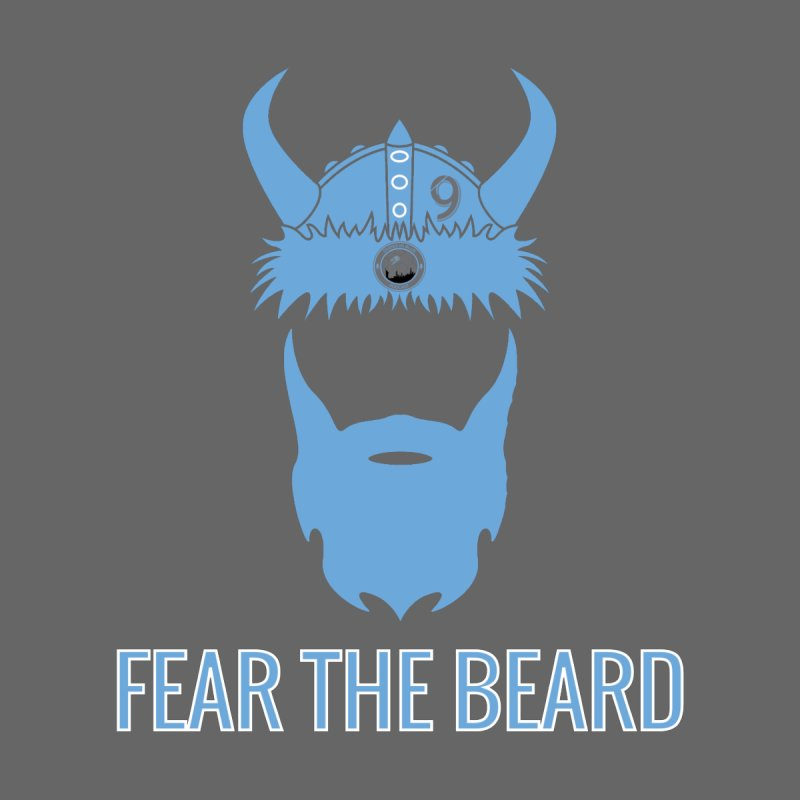 FEAR THE BEARD! by THE DUDES IN BLUE SHOP