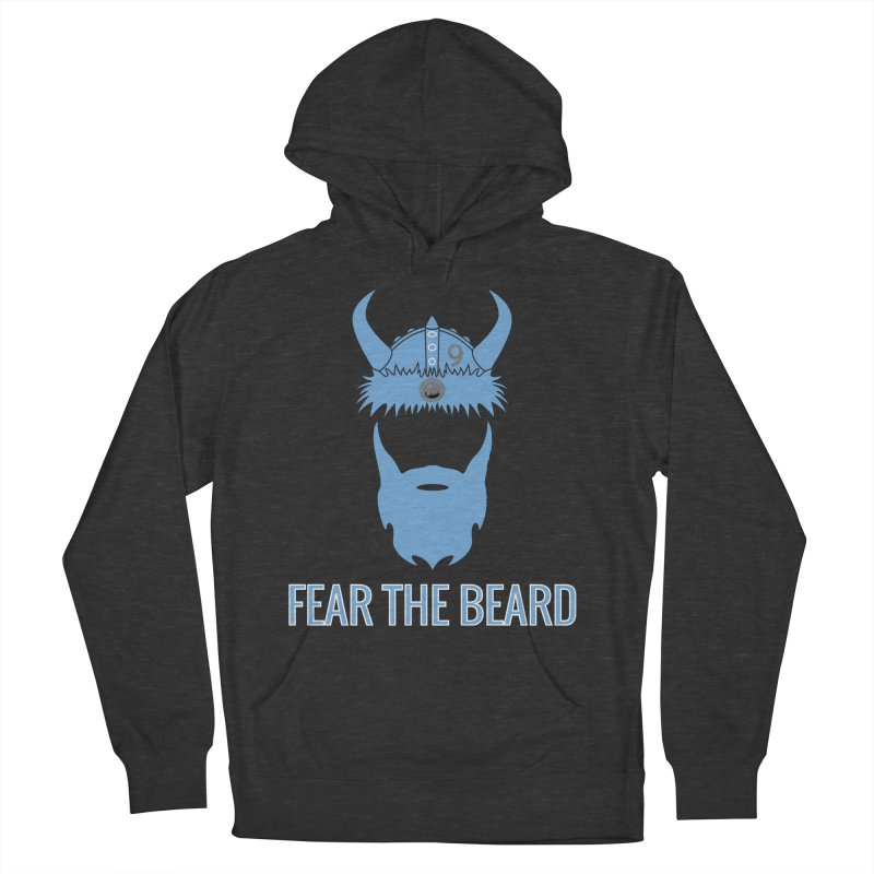 FEAR THE BEARD! Men's French Terry Pullover Hoody by THE DUDES IN BLUE SHOP