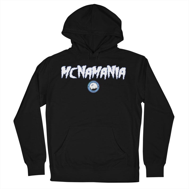 MCNA-MANIA! Women's French Terry Pullover Hoody by THE DUDES IN BLUE SHOP
