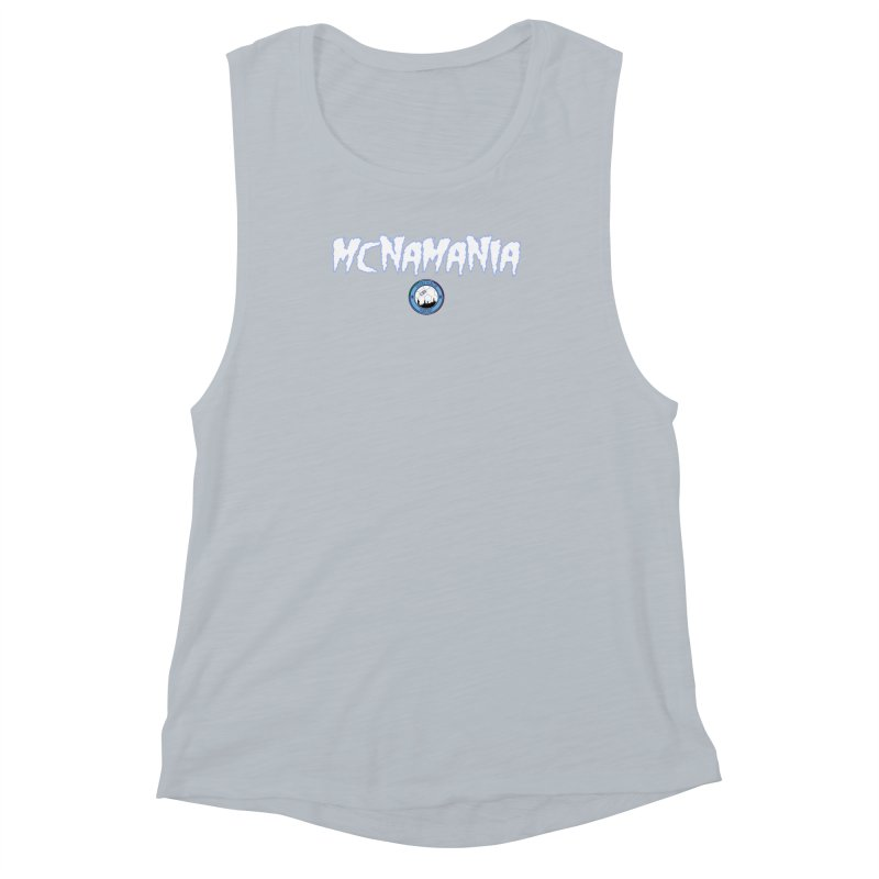 MCNA-MANIA! Women's Muscle Tank by THE DUDES IN BLUE SHOP